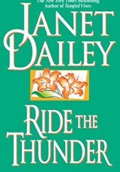 Ride The Thunder Book by Janet Dailey