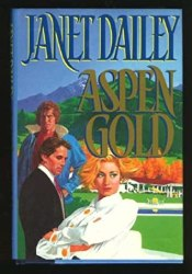 Aspen Gold Book by Janet Dailey
