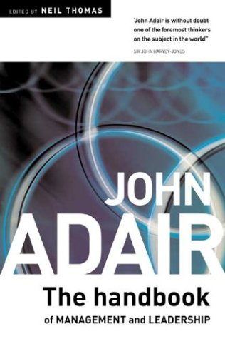 Download The John Adair Handbook of Management & Leadership