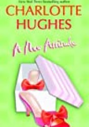 A New Attitude Book by Charlotte Hughes