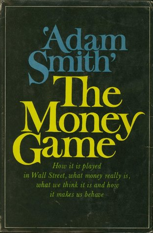 The Money Game by George Goodman