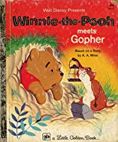 Walt Disney Presents Winnie The Pooh Meets Gopher By Walt Disney Company