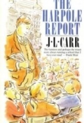 The Harpole Report Book by J.L. Carr