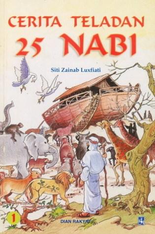 Cerita Teladan 25 Nabi Volume 1 PDF Book by Siti Zainab Luxfiati PDF ePub
