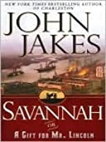 Image result for savannah or a gift for mr. lincoln