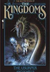 The Usurper (The Book of The Kingdoms, #2) Book by Angus Wells