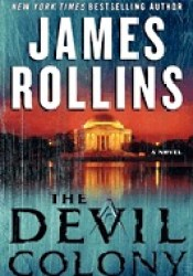 The Devil Colony (Sigma Force, #7) Book by James Rollins