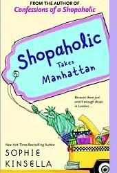 Shopaholic Takes Manhattan (Shopaholic, #2) Book
