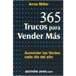 365 Trucos Para Vender Mas = 365 Sales Tips for Winning Business by Anne Miller