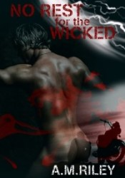 No Rest for the Wicked (Adam & Peter, #2) Book by A.M. Riley