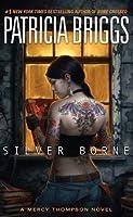 Silver Borne (Mercy Thompson, #5)