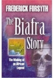 The Biafra Story Book by Frederick Forsyth