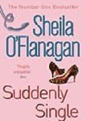 Suddenly Single Book by Sheila O'Flanagan