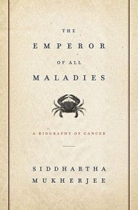 Download The Emperor of All Maladies: A Biography of Cancer