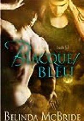 Blacque/Bleu (Arcada #3) Book by Belinda McBride
