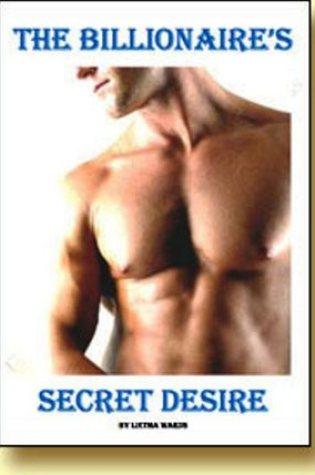 The Billionaire's Secret Desire PDF Book by Lietha Wards PDF ePub