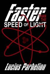Faster Than the Speed of Light Pdf Book