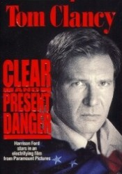 Clear and Present Danger (Jack Ryan, #5) Book by Tom Clancy