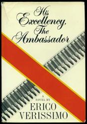 His Excellency the Ambassador  Book by Erico Verissimo