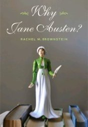 Why Jane Austen? Book by Rachel M. Brownstein