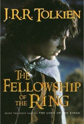 The Fellowship of the Ring (The Lord of the Rings, #1) Book