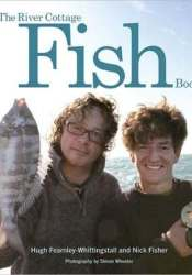 The River Cottage Fish Book Book by Nick  Fisher