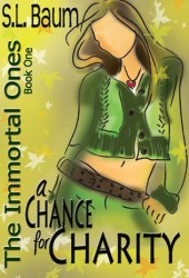 A Chance for Charity (The Immortal Ones, #1) Book by S.L. Baum
