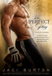 The Perfect Play (Play by Play, #1) Book