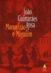 Manuelzão e Miguilim Book by João Guimarães Rosa