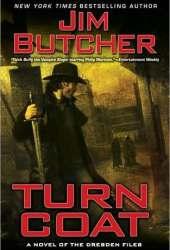 Turn Coat (The Dresden Files, #11) Book