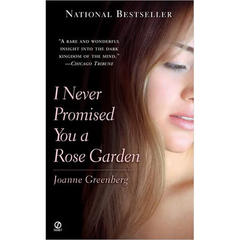 Image result for I never Promised you a rose garden goodreads