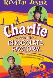 Charlie and the Chocolate Factory (Charlie Bucket, #1) Book