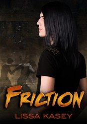 Friction (Dominion, #0.1) Book by Lissa Kasey