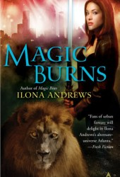 Magic Burns (Kate Daniels, #2) Book