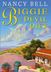 Biggie and the Devil Diet (Biggie Weatherford, #6) Book by Nancy Bell