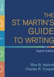 The St. Martin's Guide to Writing Book by Rise B. Axelrod