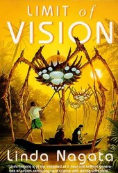 Limit of Vision Book by Linda Nagata