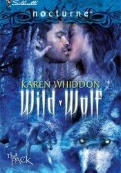 Wild Wolf (The Pack #9) Book by Karen Whiddon