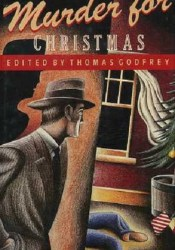 Murder for Christmas Book by Thomas Godfrey