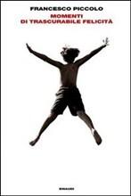 Momenti di trascurabile felicità Book Cover