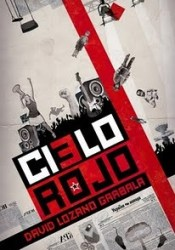 Cielo rojo Book by David Lozano Garbala