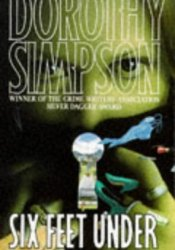 Six Feet Under (Inspector Thanet, #2) Book by Dorothy Simpson
