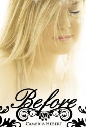 Before (Heven and Hell, #0.5) Book by Cambria Hebert