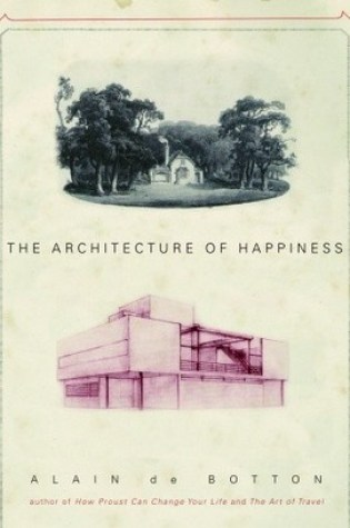 The Architecture of Happiness PDF Book by Alain de Botton PDF ePub