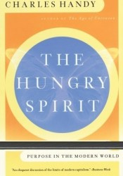 The Hungry Spirit Book by Charles B. Handy