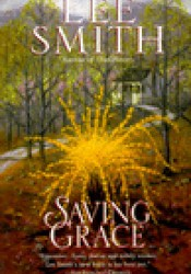 Saving Grace Book by Lee  Smith