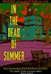 In the Dead of Summer (Amanda Pepper, #6) Book by Gillian Roberts