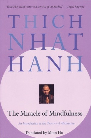 Download The Miracle of Mindfulness: An Introduction to the Practice of Meditation