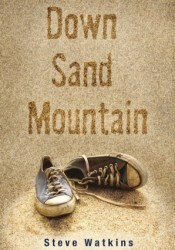 Down Sand Mountain Book by Steve Watkins