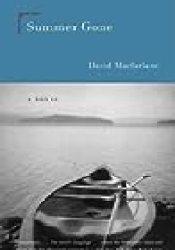 Summer Gone Book by David MacFarlane